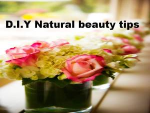 d.i.y natural beauty tips